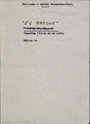El broche : ópera de cámara en un cuadro / Guillermo y Rafael Fernández-Shaw ; música de Jesús Romo.