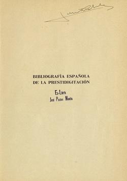 Ver ficha del libro: BIBLIOGRAFÍA ESPAÑOLA DE LA PRESTIDIGITACIÓN