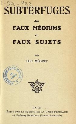 Ver ficha del libro: SUBTERFUGES DES FAUX MÉDIUMS ET FAUX SUJETS