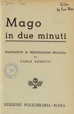 Ver ficha del libro: MAGO IN DUE MINUTI: MANUALETTO DI PRESTIGIAZIONE SPICCIOLA
