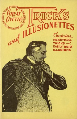 Ver ficha del libro: OVETTE'S TRICKS AND ILLUSIONETTES: BEING A COLLECTION OF EASILY BUILT TRICKS AND SMALL ILLUSIONS