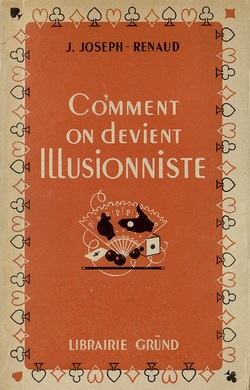 Ver ficha del libro: COMMENT ON DEVIENT ILLUSIONNISTE