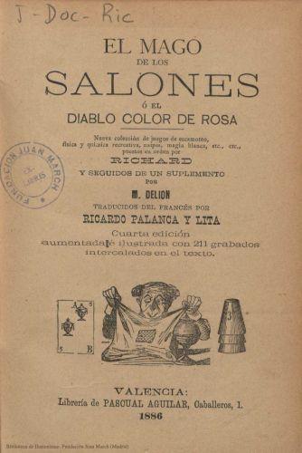 Libro : El mago de los salones o El diablo color de rosa: nueva colección de juegos de escamoteo, física y química recreativa