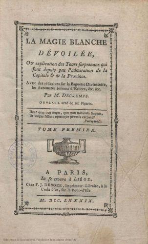 Book : La magie blanche dévoilée, ou explication des Tours surprenans
