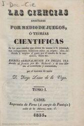 Ver ficha del libro: LAS CIENCIAS ENSEÑADAS POR MEDIO DE JUEGOS, Ó TEORÍAS CIENTÍFICAS