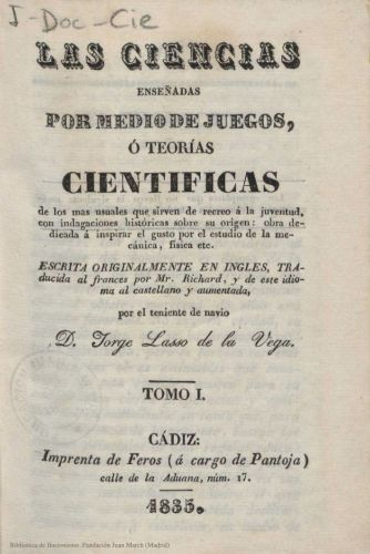 Libro : Las Ciencias enseñadas por medio de juegos, ó teorías científicas