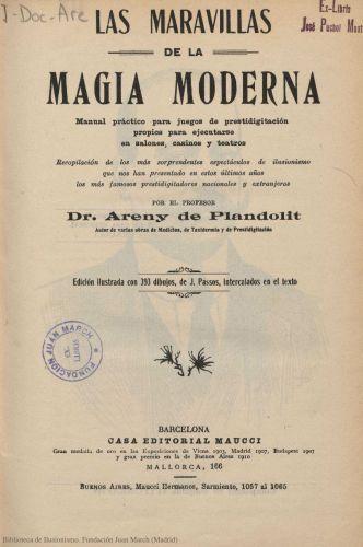 Libro : Las maravillas de la magia moderna: manual práctico para juegos de prestidigitación
