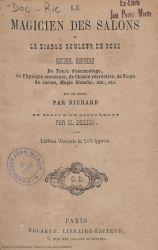 Ver ficha del libro: LE MAGICIEN DES SALONS OU LE DIABLE COULEUR DE ROSE: RECUEIL NOUVEAU DE TOURS D'ESCAMOTAGE, DE PHYSIQUE AMUSANTE