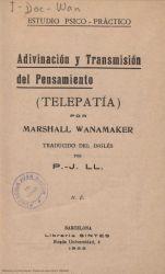 Ver ficha del libro: ADIVINACIÓN Y TRANSMISIÓN DEL PENSAMIENTO: (TELEPATÍA)