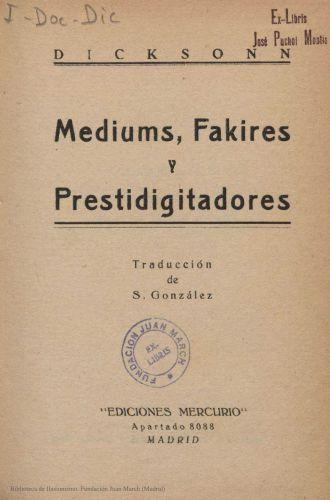 Libro : Mediums, fakires y prestidigitadores