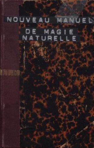 Book : Nouveau manuel de magie naturelle et amusante