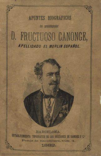 Book : Apuntes biográficos del prestidigitador español D. Fructuoso Canonge