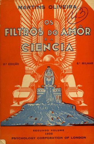Book : Os filtros do amor e a ciencia : o império misterioso da beleza