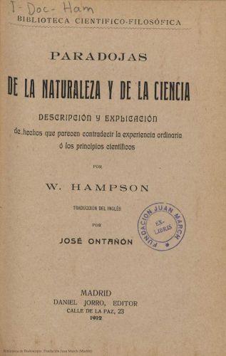 Book : Paradojas de la naturaleza y de la ciencia: descripción y explicación de hechos que parecen contradecir la experiencia ordinaria o los principios científicos
