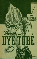 Ver ficha del libro: THRU THE DYE TUBE