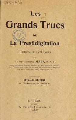 Ver ficha del libro: LES GRANDS TRUCS DE LA PRESTIDIGITATION