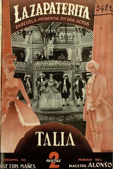 La zapaterita:zarzuela moderna en dos actos, divididos en cinco estampas, original