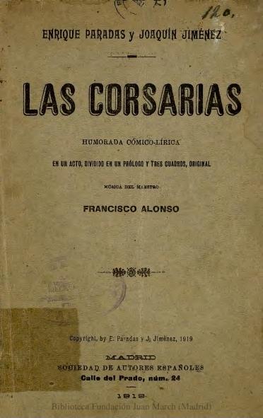 Las corsarias:humorada cómico-lírica en un acto, dividido en un prólogo y tres cuadros