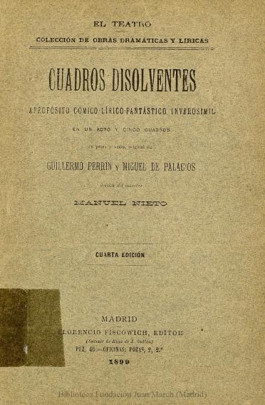 Cuadros disolventes:apropósito cómico-lírico-fantástico inverosímil en un acto y cinco cuadros en prosa y verso