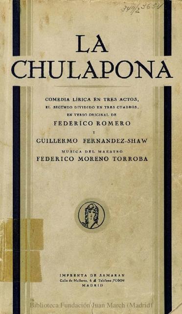 La chulapona:comedia lírica en tres actos, el segundo dividido en tres cuadros, en verso