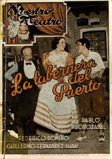 La tabernera del puerto:romance marinero en tres actos, el último dividido en dos cuadros
