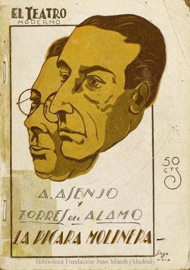 La pícara molinera:zarzuela en tres actos, el segundo dividido en dos cuadros, inspirada en una novela asturiana