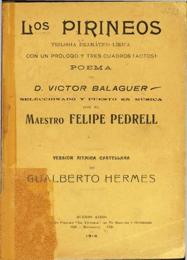 Los Pirineos:trilogía dramático-lírica con un prólogo y tres cuadros (actos)