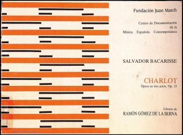 Charlot:ópera en tres actos : op. 15