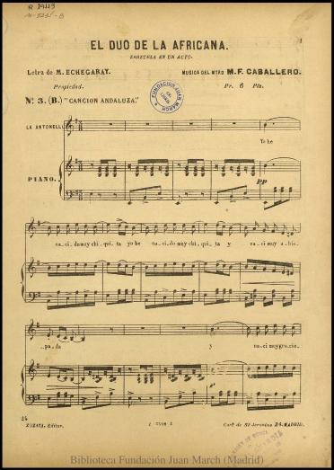 El dúo de la africana:N. 3 (B), Canción andaluza : zarzuela en un acto