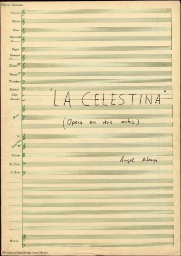 La Celestina:(ópera en dos actos)