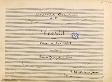 Charlot:ópera en tres actos : op. 15 / 1932-1933