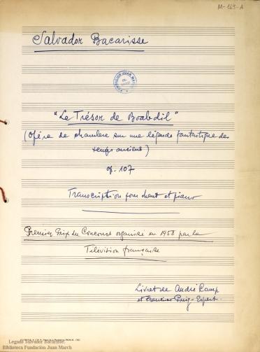 Le trésor de Boabdil:(opéra de chambre sur une légende fantastique des temps anciens) : transcription pour chant et piano : op. 107