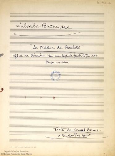 Le trésor de Boabdil:opéra de chambre sur une légende fantastique des temps anciens : [op. 107]