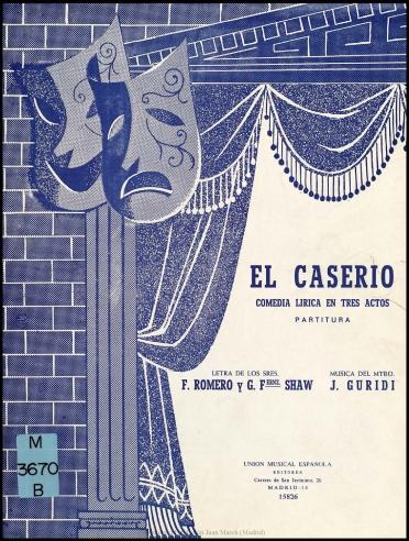 El Caserío:comedia lírica en tres actos