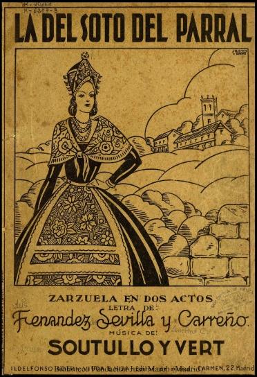 La del Soto del Parral:zarzuela en dos actos