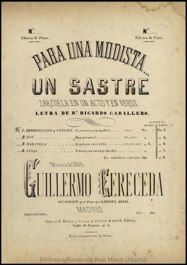 Para una modista... un sastre:N. 1, Introducción y Canción española de tiple cantada por la Sra. Raguer : zarzuela en un acto y en verso