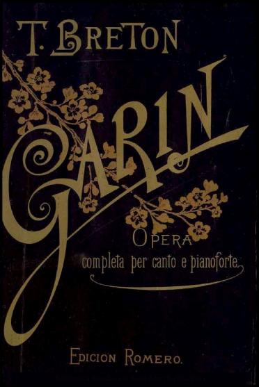 Garín:o l'eremita di Monserrat : drama lírico in quattro atti
