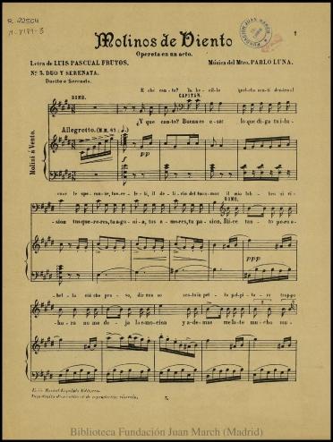 Molinos de viento:N. 3, Dúo y serenata : opereta en un acto