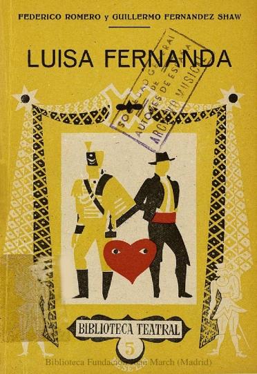 Luisa Fernanda:comedia lírica en tres actos