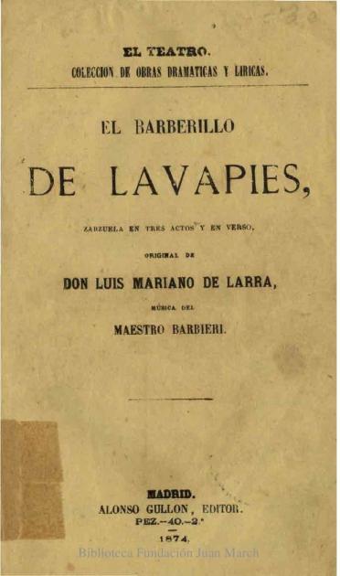 El barberillo de Lavapiés:zarzuela en tres actos y en verso