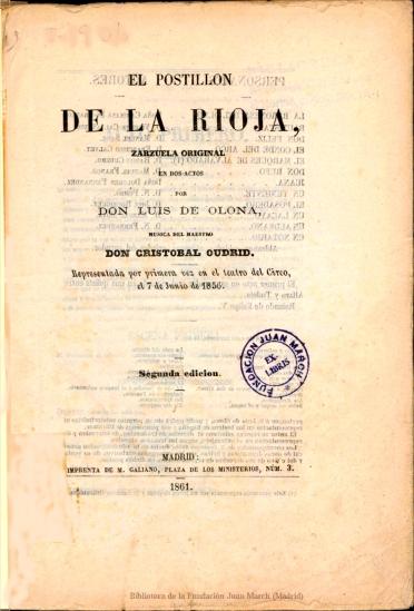 El postillón de la Rioja:zarzuela original en dos actos