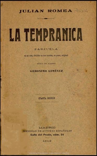 La Tempranica:zarzuela en un acto, dividido en tres cuadros, en prosa