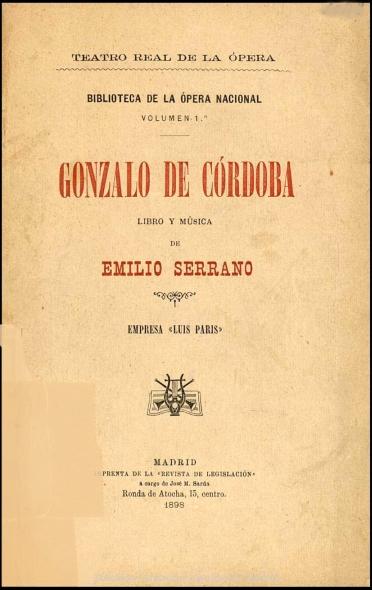 Gonzalo de Córdoba:ópera española en tres actos y un prólogo