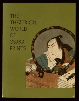 The Theatrical world of Osaka prints