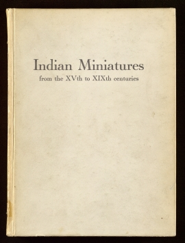 Indian miniatures from the XVth to XIXth centuries