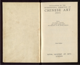 Catalogue of the international exhibition of Chinese art, 1935-6