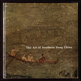 The Art of Southern Sung China
