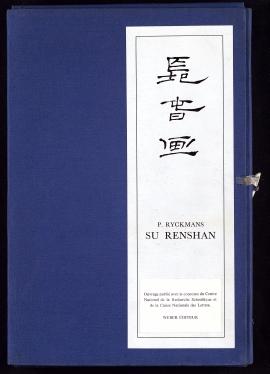 La Vie et l'oeuvre de Su Renshan