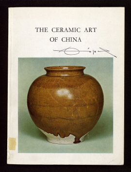 Catalogue of an exhibition of the ceramic art of China