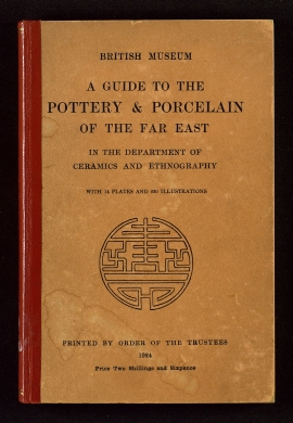 A Guide to the pottery & porcelain of the Far East